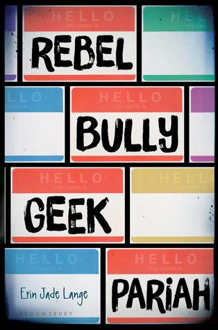 Rebel Bully Geek Pariah