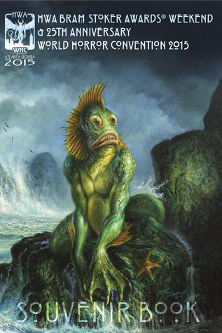 Bram Stoker Awards & 25th Annual World Horror Convention Souvenir Book
