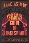 Asimov's Guide to Shakespeare, Vols. 1-2
