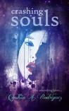 Crashing Souls by Cynthia A. Rodriguez