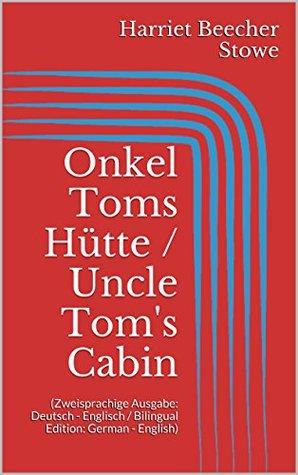 Onkel Toms Hütte / Uncle Tom's Cabin