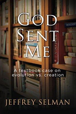 God Sent Me by Jeffrey Selman