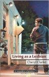 Living as a Lesbian (Sinister Wisdom 91)
