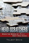 Head Scratchers: When the Words of Jesus Don't Make Sense