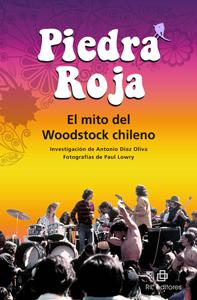 Piedra Roja: el mito del Woodstock chileno