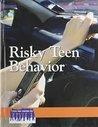 Risky Teen Behavior