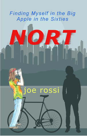 Nort: Finding Myself in the Big Apple in the Sixties