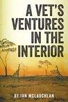 A Vet's Ventures in the Interior