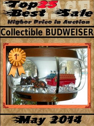 Top25 Best Sale - May 2014 - Collectible BUDWEISER