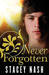 Never Forgotten by Stacey Nash