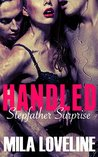 HANDLED: Stepfather Surprise