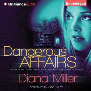 Ebook Dangerous Affairs by Diana  Miller read!