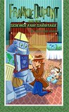 Frankie Dupont And The Science Fair Sabotage (Frankie Dupont Mysteries Book 3)
