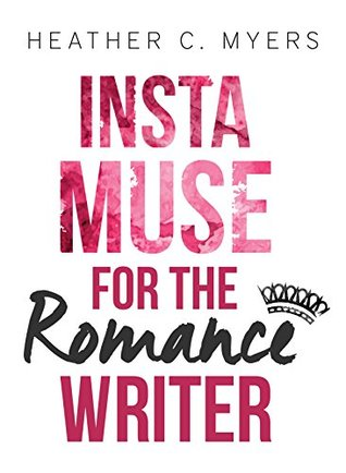 InstaMuse for the Romance Writer: Fairytale Edition