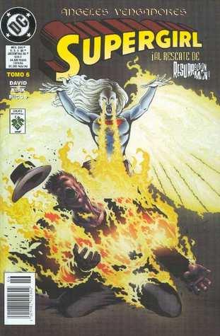 Supergirl, tomo 6: Ángeles vengadores