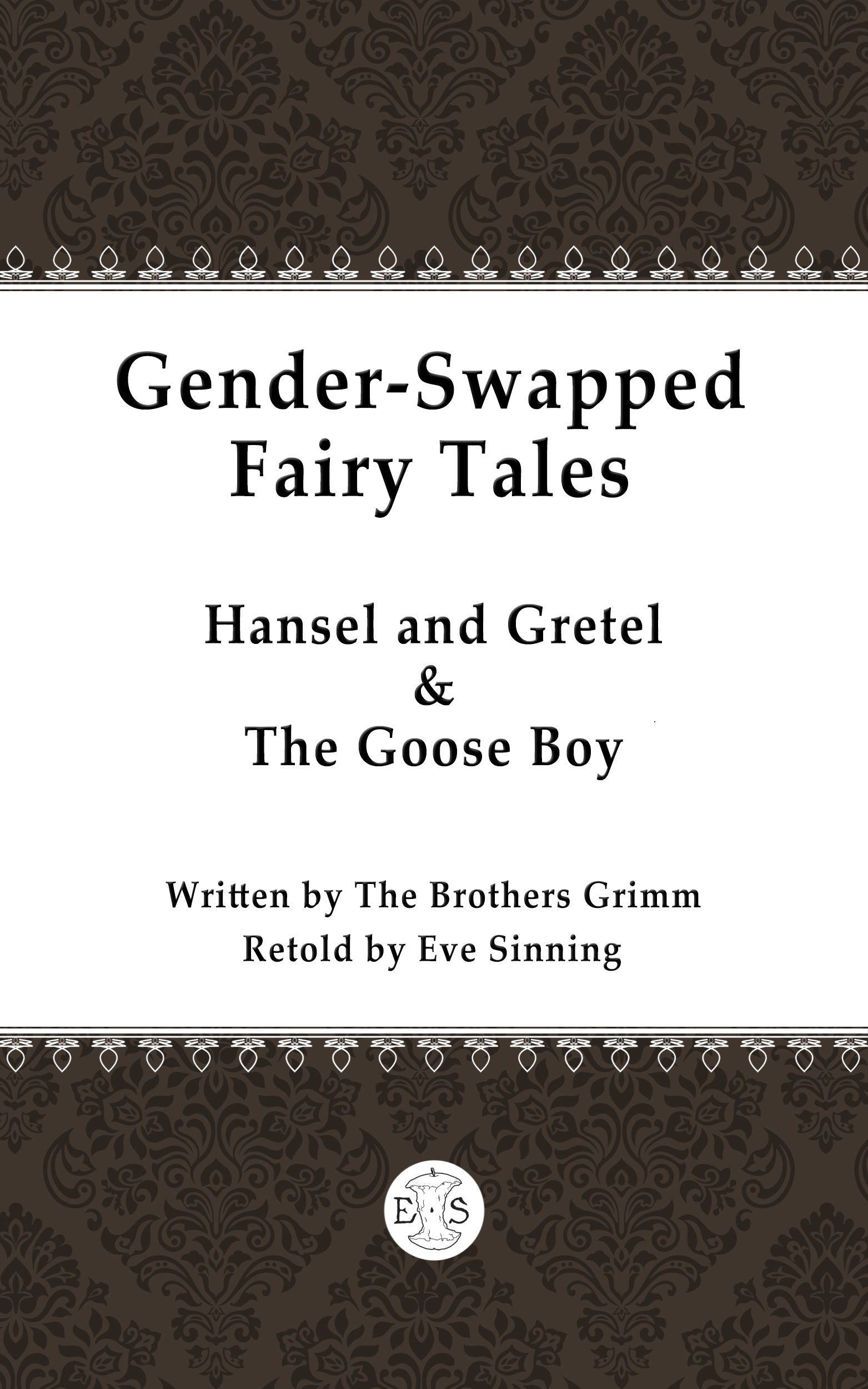 Gender-swapped Fairy Tales: Hansel and Gretel; The Goose Boy