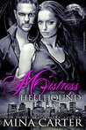 The Mistress and the Hellhound (Mistress of the City, #4)