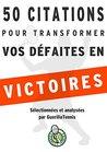 Tennis : 50 citations pour transformer tes défaites en victoires: Le mode d'emploi des plus grands penseurs de l'humanité