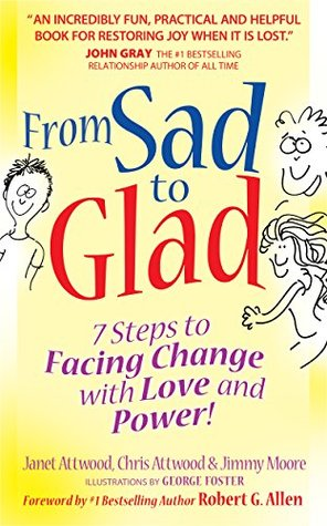 from-sad-to-glad-7-steps-to-facing-change-with-love-and-power