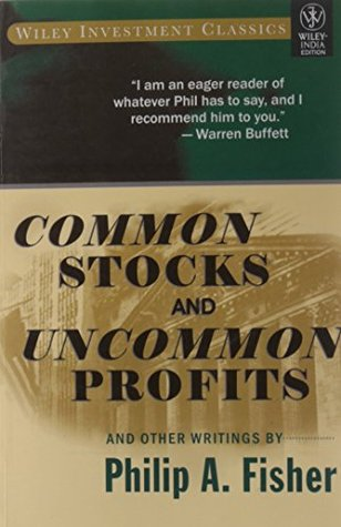 Common stocks and uncommon profits and other writings by philip a.