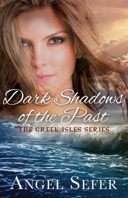 Dark Shadows of the Past (The Greek Isles Series, #4)