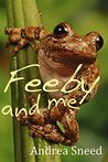 Feeby and me: A children's novel