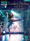 Lindsey Stirling Hits Songbook (with Audio): Violin Play-Along Volume 45 (Hal Leonard Violin Play-along)