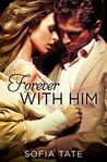 Forever with Him (Davison & Allegra #3)