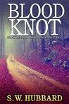 Blood Knot (Frank Bennett Adirondack Mystery #3)