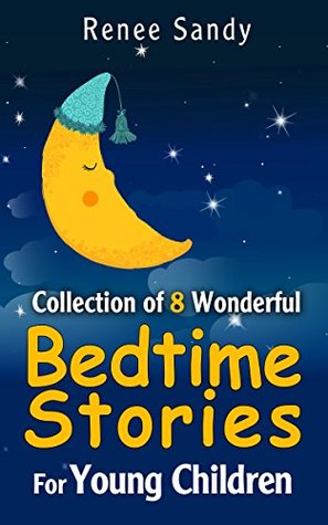 Collection Of 8 Wonderful Bedtime Stories For Young Children By