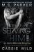 Serving HIM Vol. 2 (Serving HIM, #2)