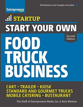 start-your-own-food-truck-business-cart-trailer-kiosk-standard-and-gourmet-trucks-mobile-catering-bustaurant-startup-series