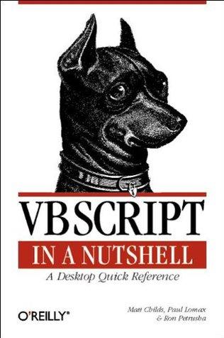 VBScript in a Nutshell by Matt Childs