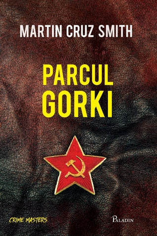 Parcul Gorki by Martin Cruz Smith