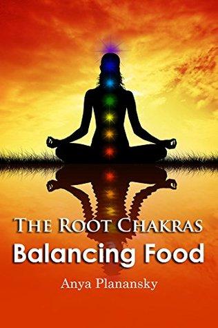 The Root Chakras Balancing Foods