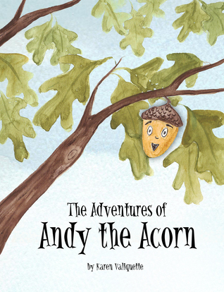 The Adventures of Andy the Acorn