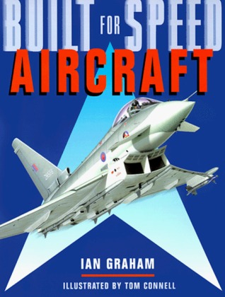 Aircraft (Built for Speed