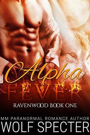 Alpha Fever (Ravenwood #1)