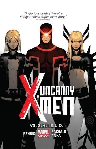 Uncanny X-Men, Vol. 4: Vs. S.H.I.E.L.D.(Uncanny X-Men, Volume III 4)