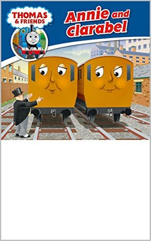 Thomas & Friends: Annie and Clarabel (Thomas & Friends Story Library Book 13)