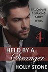Held by a Stranger by Holly Stone