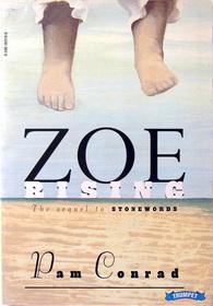 Zoe Rising by Pam Conrad
