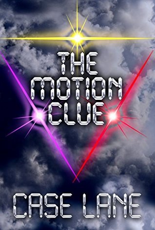 The Motion Clue by Case Lane