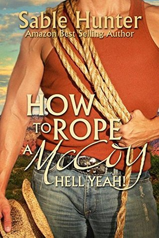 How to Rope a McCoy (Hell Yeah!, #15)