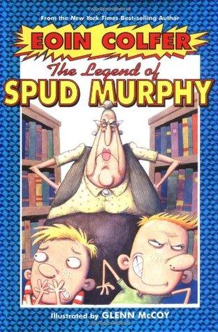 The Legend of Spud Murphy(Legend of... 1)