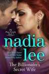 The Billionaire's Secret Wife by Nadia Lee