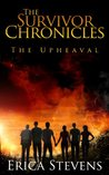 The Upheaval (The Survivor Chronicles, #1)