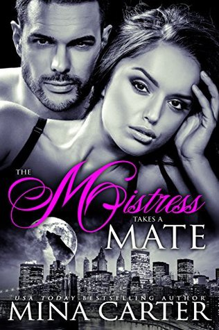 Ebook The Mistress takes a Mate by Mina Carter DOC!