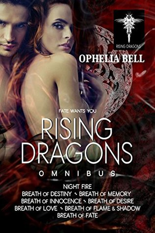 Rising Dragons Omnibus by Ophelia Bell