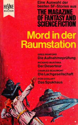 Mord in der Raumstation (Die besten Stories aus The Magazine of Fantasy and Science Fiction, #20)